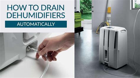 How To Drain A Dehumidifier Automatically  Sylvane Youtube