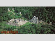 Palenque, Chiapas Arqueología Mexicana