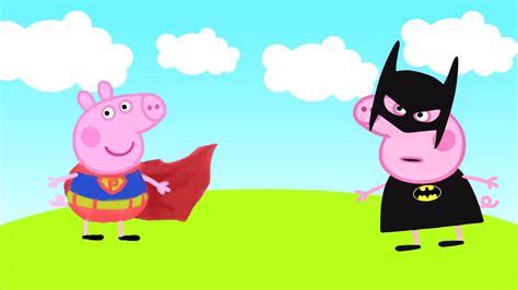 superman peppa pig and peppa pig batman vs superman peppa transforms into