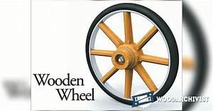 Making Wooden Wheel • WoodArchivist