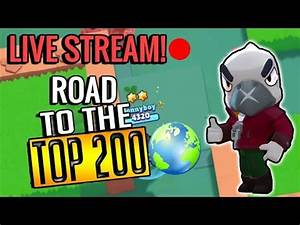 Live Stream! Road to the Top 200! Brawl Stars - YouTube