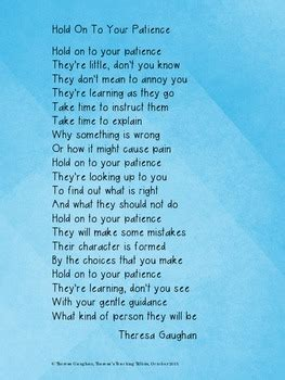 hold    patience  poem  teachers  parents