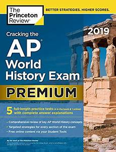Pdf Download Cracking The Ap World History Exam 2019  Premium Edition  5 Practice Tests   Com U2026 Free
