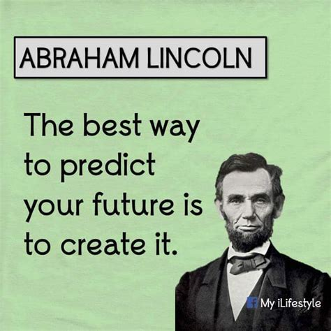 What Is The Best Way To Make Your Resume Competitive by Morningmotivation The Best Way To Predict Your Future Is To Create It Abrahim Lincoln