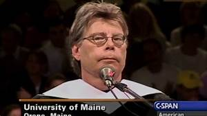 Stephen King Commencement Address to University of Maine ...