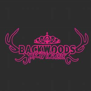 Back Woods Princess Vinyl Decal Sticker Car Wall Country ...