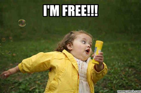 Free Memes - i m free