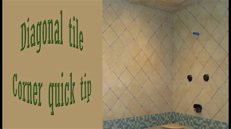 quick tip    diagonal corners  walls tile