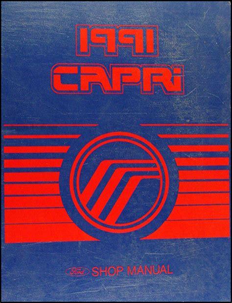 car repair manuals online pdf 1991 mercury capri engine control 1991 mercury capri and xr2 repair shop manual original