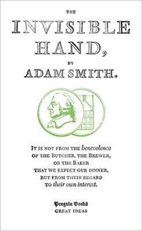 invisible hand  adam smith reviews discussion bookclubs lists