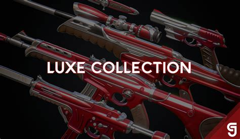 valorant luxe collection skin skins