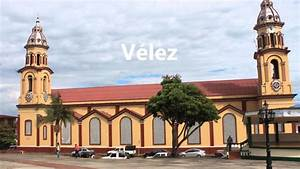 Las Mejores Fotos De Cimitarra  Land U00e1zuri  U0026 V U00e9lez Santander Colombia