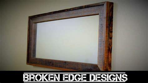 reclaimed mirror frame youtube