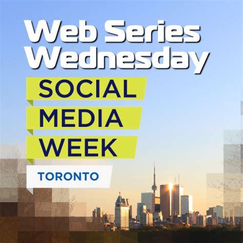 social media toronto social media week toronto out with