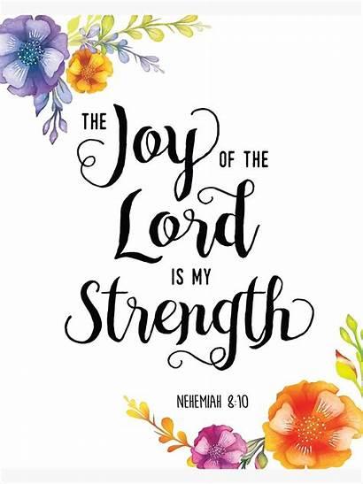 Lord Strength Joy Scripture Force Nehemiah Floral