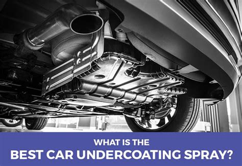 What's The Best Car Undercoating Spray In 2019?