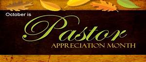 Pastor Appreciation Month – October | Parenting with Scripture
