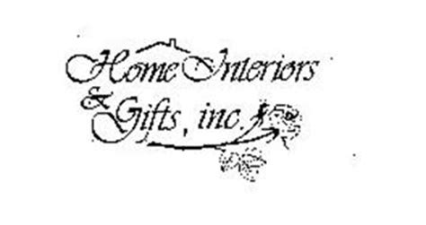 home interior and gifts inc home interiors gifts inc trademark of home interiors