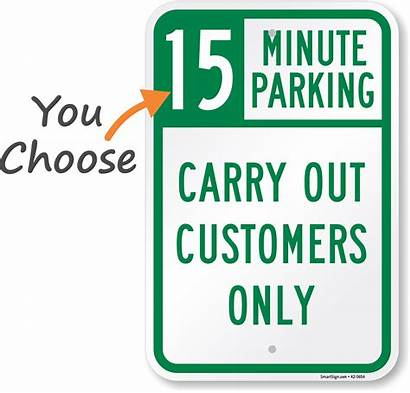 Limit Sign Carry Parking Minute Choose Customers