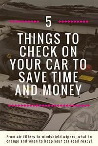 Car Maintenance Checklist To Save Time  U0026 Money