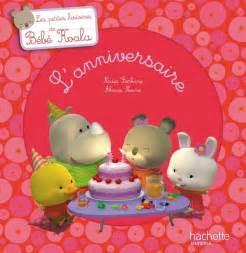 Livre L'anniversaire, Nadia Berkane, Hachette Enfants, Bébé Koala, 9782012266544  Librairie
