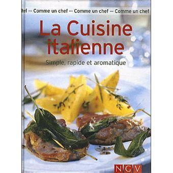 fnac livre cuisine la cuisine italienne relié collectif achat livre