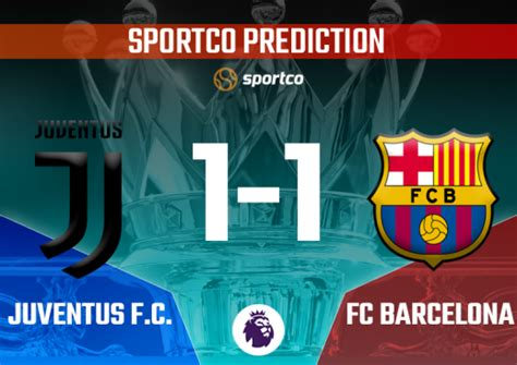Juventus vs Barcelona Preview, Team News, Stats, and ...