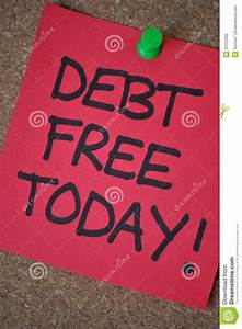 Debt Free Today stock image. Image of conceptual, board ...