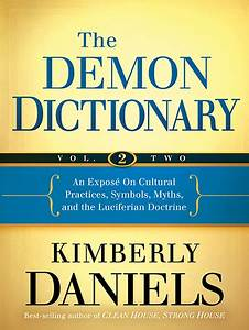 The Demon Dictionary  Volume 2   An Expose On Cultural