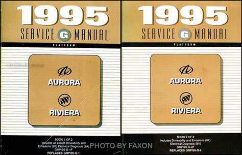 motor repair manual 1995 oldsmobile aurora free book repair manuals 1995 olds aurora buick riviera repair shop manual original 2 volume set final edition