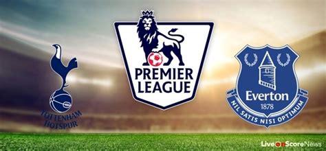 Tottenham Hotspur vs Everton Preview and Prediction ...
