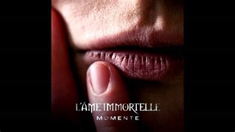 Lame Immortelle  Hold Me Youtube