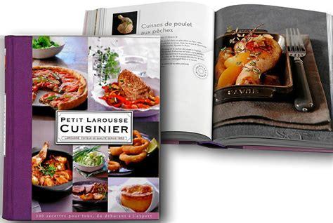 le petit larousse de la cuisine recomandations de livres de cuisine les coups de