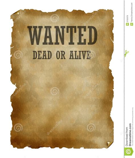 Wanted Dead Or Alive Poster Template Free by Wanted Dead Or Alive Stock Illustration Illustration Of