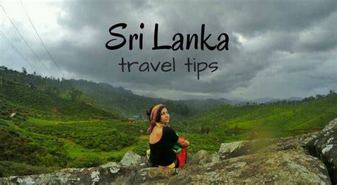 Sri Lanka Travel Tips 13 Things You Need To Know