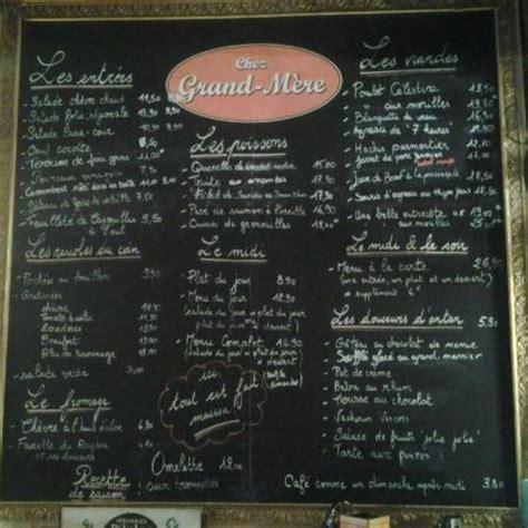 notre menu picture of chez grand mere valence tripadvisor