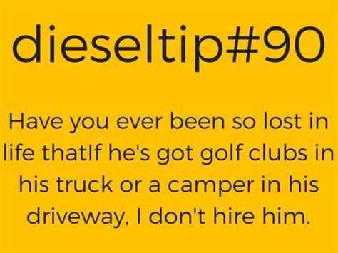 Diesel Tips Meme - 17 best images about memes we love on pinterest funny meme meme and trucks