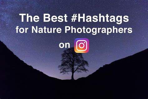 hashtags  nature photography  instagram