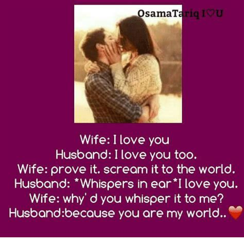 I Love My Husband Meme - ariq iou osama wife i love you husband i love you too wife prove it scream it to the world