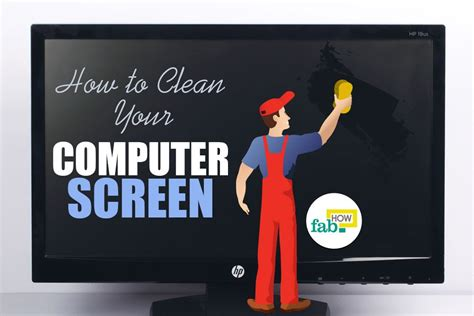 How To Clean Your Computer Screen  Fab How