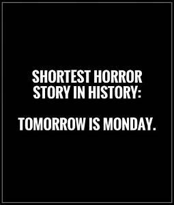 Tomorrow Is Monday Quotes. QuotesGram