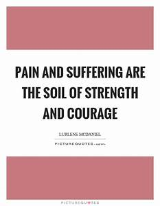 Quotes About Pain And Strength | www.pixshark.com - Images ...
