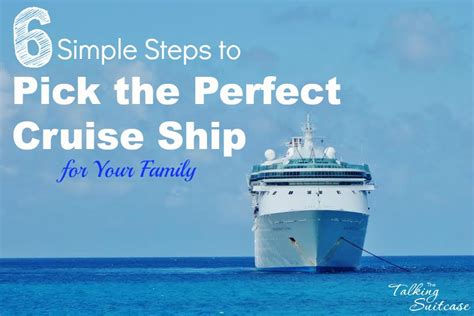 how to the cruise ship for your family how to pick the cruise ship for your family