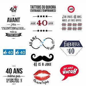 Idée Cadeau 40 Ans Femme : tatouage temporaire pour anniversaire de 40 ans ~ Teatrodelosmanantiales.com Idées de Décoration