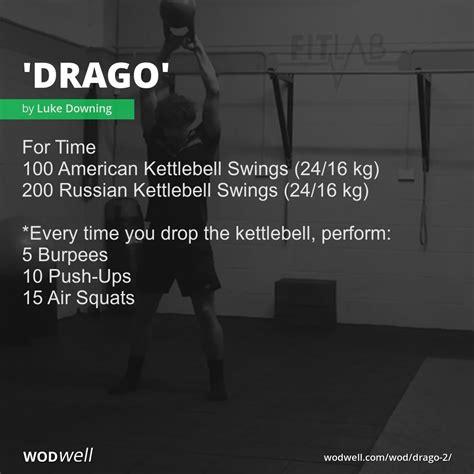 wod drago wodwell workout