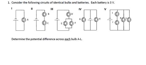 consider the following circuits of identical bulbs