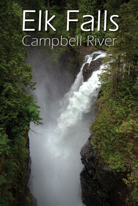 elk falls hike  campbell river outdoor vancouver
