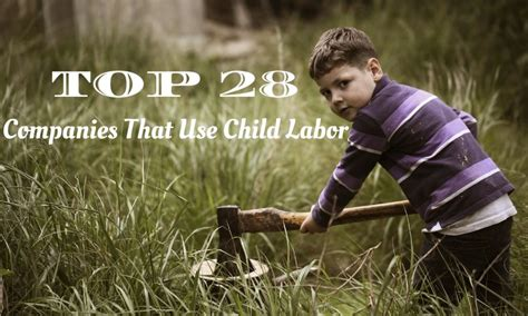 top  companies   child labor  wisestep