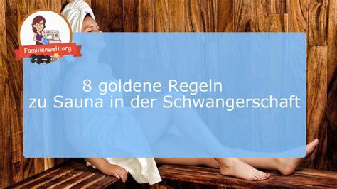 schwanger in die sauna 8 goldene regeln zur sauna in der schwangerschaft familienwelt