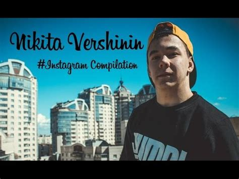 Nikita Vershinin Instagram Compilation Youtube